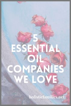 5 great essential oil brands
