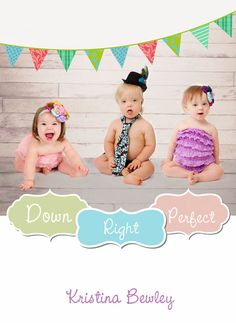 Down Right Perfect - Down Syndrome Photo book benefiting the Down Syndrome Association of Jacksonville & Reese's Rainbow. I