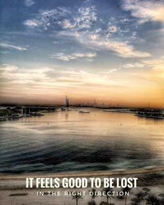 @palmjumeirahdubai it's good to feel lost in the right directionفإنه من الجيد أن تضيع في الاتجاه الصحيحон чувствует себя хорошо чтобы быть потерянным в правильном направлении . . . . #dreams#myworld#mydubai#dubai#potd#ootd#myinstagram#myphoto#goodvibes#lifecolors#gvlifestyle#traveling#travelgram#lifestyle #letstravel #momentsdubailife#love#letitpost#magical#miracle#happiness#doit#motivation#believe#strong#learning#palmjumeirah#vision#future#directioner