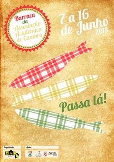 Barraca da Associação Académica de Cambra > 7 a 16 Junho 2013 @ Festas St.º António, Vale de Cambra #ValeDeCambra