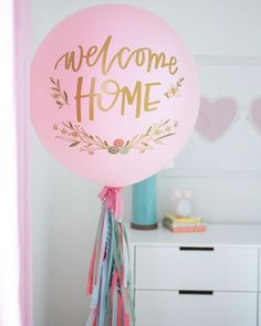 Welcome Home Balloon for an adoption. Nursery Reveal.