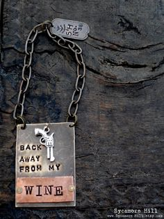 Back Away From My Wine (tm) Bottle Tag   Wine Bottle Label Tag mixed metals riveted metal tags brass copper    Original by Sycamore Hill, $42.00