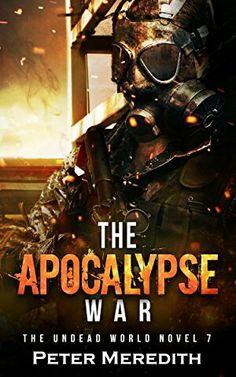 """The Apocalypse War""  ***  Peter Meredith  (2016)"