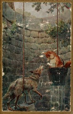 """les fables originales de J. de La Fontaine,éditées par Frederick Colin Tilney (1865–1951) Le loup et le renard; """" Chacun croit fort aisément, ce qu'il craint et ce qu'il désire."""""""