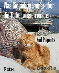 Buy Was Sie schon immer über die Türkei wissen wollten by Karl Plepelits and Read this Book on Kobo's Free Apps. Discover Kobo's Vast Collection of Ebooks and Audiobooks Today - Over 4 Million Titles! Hagia Sophia, Cats, Animals, Machine Learning, Authors, Knowledge, Mosque, Gatos, Animales