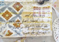"""Message on my mixed media art journal page """" and there was peace in her heart, because that is what she chose for herself """""""