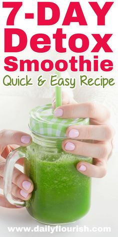 7-Day Detox Green Smoothie Recipe for Weight Loss & Cleanse. This healthy flat belly drink is sugar-free and delicious!