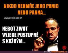 Nikdo neumře jako panic nebo panna
