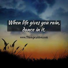 When life gives you rain