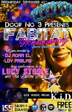 FABITAT: HOMECUMMING! DJ Adam El, DJ Ldy Prblms, Drag Performance by: Lucy Stoole, Drag Performance by: The Saffire House, Hosted by: Lucy Stoole Wednesday, September 10, 2014 Doors: 9:00 pm / Show: 9:00 pm Free  http://www.doubledoor.com/event/667207-fabitat-homecumming-chicago/