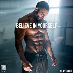 BELIEVE IN YOURSELF!  I will achieve the body and health that I want!