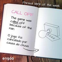 """O verbo """"call off"""" é um bom substituto para """"cancel"""". Use-o sempre que um imprevisto surgir e você precisar mudar os planos. At Engoo, you can call off the class up to 30 minuts before the it. Learn English, Rain, Games, Rain Fall, Learning English, Toys, Game"""