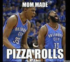 HA ha ha.. who DOESN'T love pizza rolls!?!