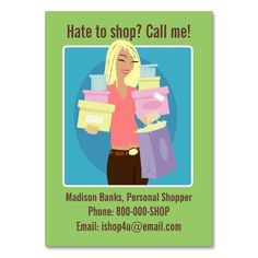 Personal Shopper Business Card. Make your own business card with this great design. All you need is to add your info to this template. Click the image to try it out!
