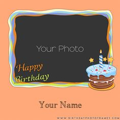 online happy birthday card with photo editing. birthday wishes photo frames editing online. write a name on birthday greeting card with photo pic. make your own birthday card with photo for free Birthday Cards Images, Happy Birthday Cake Images, Birthday Wishes Cake, Happy Birthday Name, Birthday Greeting Cards, Birthday Greetings, Online Greeting Cards, First Birthday Invitation Cards, Special Birthday Cards