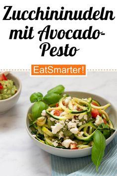 Zucchininudeln mit Avocado-Pesto   eatsmarter.de Quick Recipes, Quick Easy Meals, Pasta Recipes, Sauteed Zucchini, Zucchini Pasta, Avocado Pasta, Pesto Pasta, Vegetarian Entrees, Vegetarian Lunch