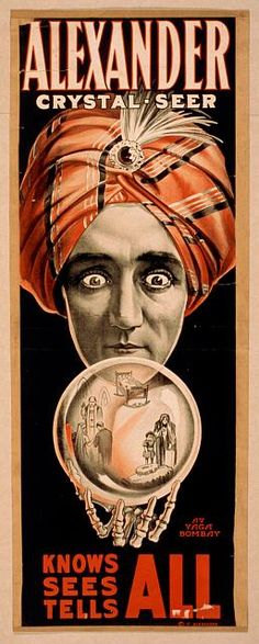 circus, classic posters, free download, graphic design, magic, movies, retro prints, theater, vintage, vintage posters, Alexander Crystal-Seer, Knows Sees Tells All - Vintage Magic Poster