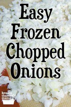 Freezing Onions, Freezing Vegetables, Frozen Vegetables, Fruits And Veggies, Freezing Cilantro, Frozen Fruit, Frozen Meals, Onion Recipes, Veggie Recipes