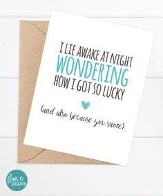 Funny Boyfriend Card, Girlfriend Card, Husband, Snarky Card - Funny Snoring Card by FlairandPaper on Etsy. http://etsy.me/2e83dMi