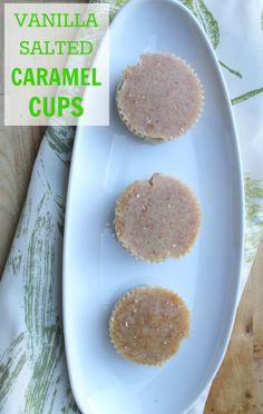 Vanilla Salted Caramel Cups (Paleo, Dairy & Refined Sugar Free)
