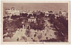 7f6301c1392b Tetuán (Protectorado español en Marruecos)  Plaza España. L. Roisin