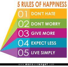 Rules of happiness via www.MarcandAngel.com