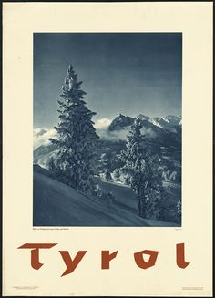 Fantastic Glossy Print - 'Tyrol' - Taken From A Rare Vintage Travel Poster (Vintage Travel / Transport Posters) Peru Travel, Travel And Tourism, France Travel, Austria Travel, Innsbruck, Vintage Ski Posters, Retro Posters, Boston Public Library, Rock Climbing