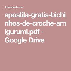 apostila-gratis-bichinhos-de-croche-amigurumi.pdf - Google Drive
