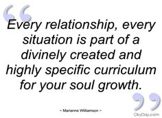 Marianne Williamson Quotes On Relationships | every relationship marianne williamson