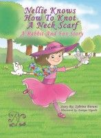 Get Nellie Knows How To Knot A Neck Scarf in epub from Smashwords.