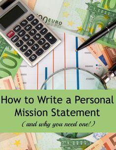How to write a personal mission statement -- and why you need one!