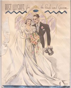 Best wishes for the Bride & Groom. #vintage #1930s-40s #wedding