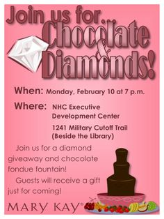 No facials -- just fun! Join us for our monthly success night to recognize our kick-butt consultants and learn more about Mary Kay! We're having a diamond giveaway and a chocolate fountain! Yum! This event is in Wilmington, NC!  I make all flyers myself, if you need flyers for a Mary Kay event, please email me for pricing at t.m.petrigac@gmail.com