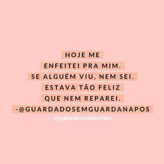 PAPO SOBRE AUTOESTIMA (@futilidades) • Fotos e vídeos do Instagram Pretty Quotes, Girly Quotes, Some Quotes, Words Quotes, Life Affirming, Motivational Phrases, Instagram Blog, Powerful Quotes, Love Your Life