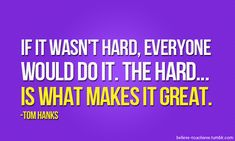 Your hard work will soon pay off!! The hard is what makes it great! Be the kind of person that does it because it's hard and it challenges you !! www.facebook.com/tharperfitnessmotivation