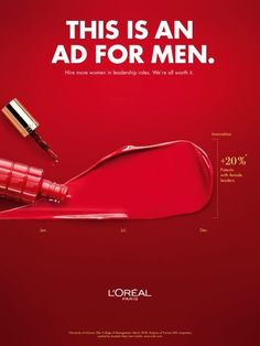 advertising campaign LOreals Bold New Ad Campaign Has a Message for Men: Hire More Women Adweek Creative Advertising, Ads Creative, Print Advertising, Advertising Campaign, Advertising Ideas, Creative Posters, Copy Ads, Marketing Approach, Great Ads