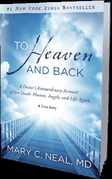 To Heaven and Back by Dr. Mary Neal. - A Doctor's Extraordinary Account of Her Death, Heaven, Angels, and Life Again: A True Story Dr. Mary Neal is a board-certified orthopaedic spine surgeon who drowned while kayaking on a South American river.