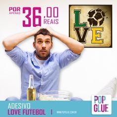 Declare seu amor pelo futebol na parede. #Amulherdeixa #RecantodoGuerreiro  www.popglue.com.br/produto/adesivo-love-fut   #PopGlue #SejaPop #Diversao #Sucesso #Home #Futebol #CervejaGelada #Decoracao