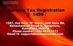 Service Tax Registration in Bangalore in a affordable rate