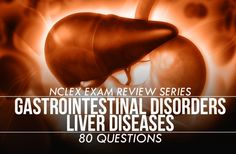 This NCLEX exam has 80 questions that covers the diseases of the Gastrointestinal and Digestive System.