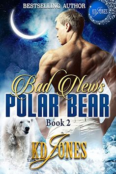 Bad News Polar Bear (Polar Bear Express Book 2) by KD Jones https://www.amazon.com/dp/B06XPHVBB1/ref=cm_sw_r_pi_dp_x_omAZybXX4BPGF