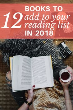 Want to add some good books to your reading list this year? Here are 12 books to read in 2018! #books #reading