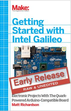 Matt Richardson's 'Getting Started with Intel Galileo' is in early release as an ebook, which means that you get Matt's immediate, raw content before traditional publication. It's also 50% off through Feb. 13. http://shop.oreilly.com/category/early-release.do?code=WKEARLSE You'll get the final book once completed as well.