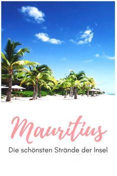 Auf Mauritius gibt es zahlreiche schöne Strände. Wir verraten dir die wirklich besten Spots für deinen Traumurlaub! #mauritius #maurices #strand #highlights #reisetipps