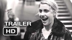 Frances Ha Official Theatrical Trailer #1 (2013) - Greta Gerwig, Adam Dr...