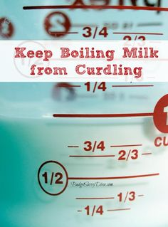How to Keep Boiling Milk from Curdling