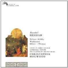 This version of Handel's Messiah by the Academy of Ancient Music is in my Christmas CD collection.