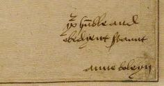 """Anne Boleyn's signature, before she was able to sign as """"Anne the Quene""""."""