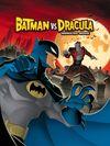 Batman vs Dracula: The Animated Movie (2005)