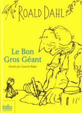 Roald Dahl - Le bon gros géant.
